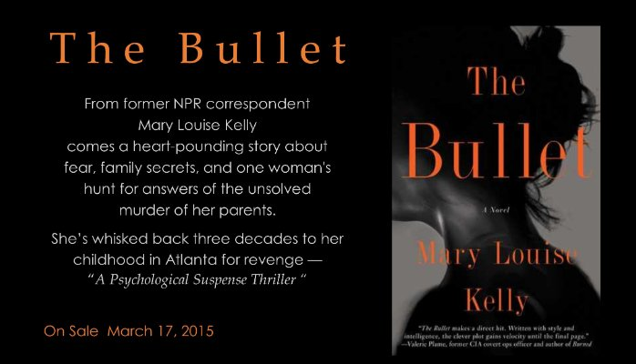Mary Louise Kelly - The Bullet