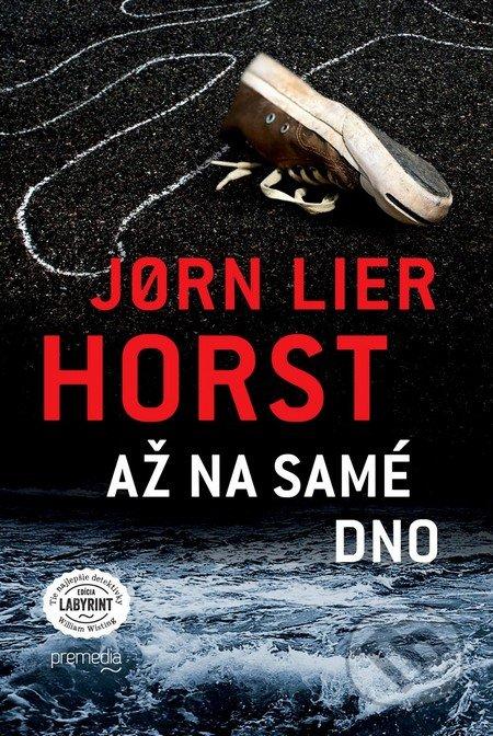 Jørn Lier Horst - Až na samé dno