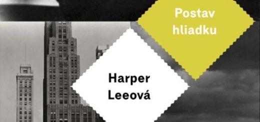Harper Lee - Postav hliadku