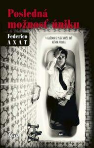 Federico Axat - Posledná možnosť úniku