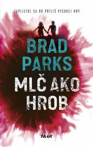 Brad Parks - Mlč ako hrob