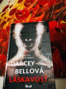 Darcey Bellová - Láskavosť