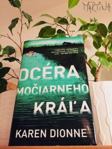 Karen Dionne - Dcéra močiarneho kráľa