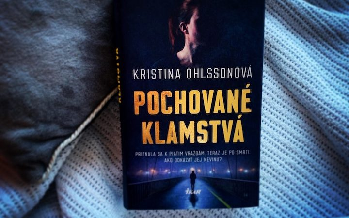 Kristina Ohlsson - Pochované klamstvá