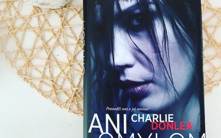 Charlie Donlea - Ani omylom
