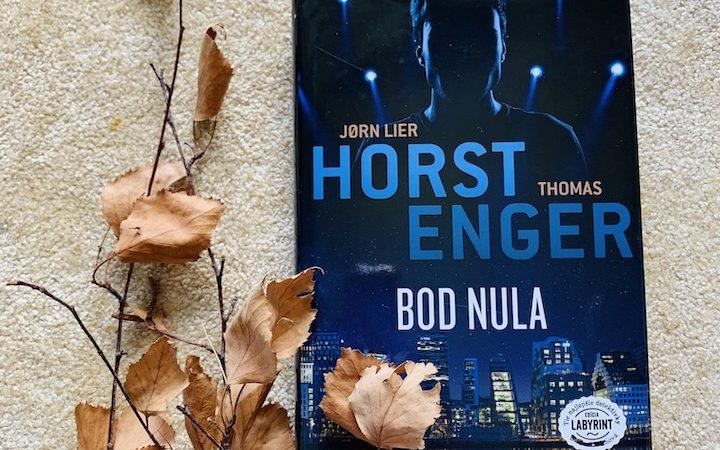 Jorn Lier Horst. Thomas Enger - Bod nula